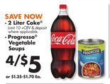 • 2 Liter Coke® • Progresso® Vegetable Soups