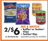 Ruffles® or Tostitos® Chips and Dips