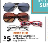 Fashion Sunglasses or Readers