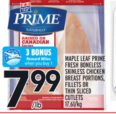 MAPLE LEAF PRIME FRESH BONELESS SKINLESS CHICKEN BREAST PORTIONS, FILLETS OR THIN SLICED CUTLETS