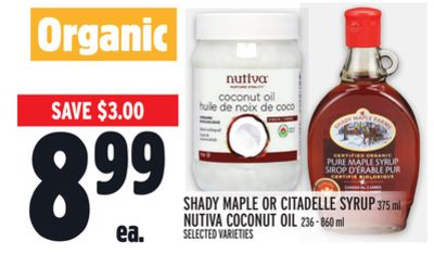 SHADY MAPLE OR CITADELLE SYRUP 375 ml NUTIVA COCONUT OIL 236 - 860 ml
