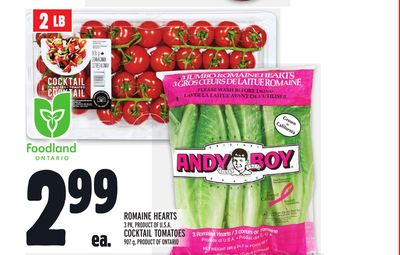 ROMAINE HEARTS 3 PK, PRODUCT OF U.S.A. COCKTAIL TOMATOES 907 g, PRODUCT OF ONTARIO