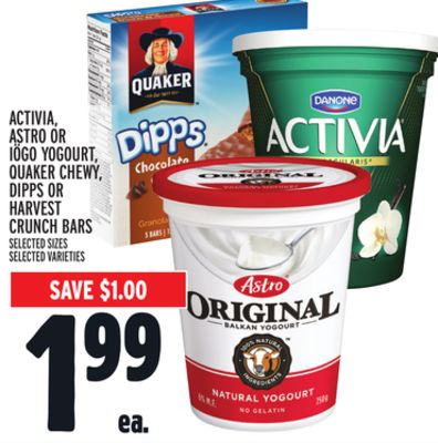 ACTIVIA, ASTRO OR IÖGO YOGOURT, QUAKER CHEWY, DIPPS OR HARVEST CRUNCH BARS