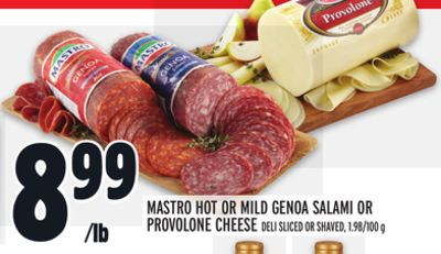 MASTRO HOT OR MILD GENOA SALAMI OR PROVOLONE CHEESE