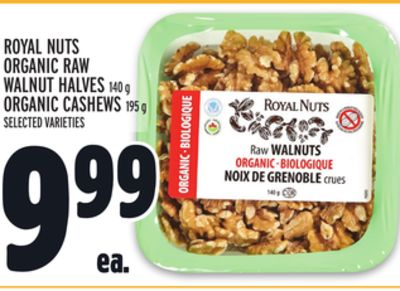 ROYAL NUTS ORGANIC RAW WALNUT HALVES 140 g ORGANIC CASHEWS 195 g