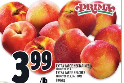 EXTRA LARGE NECTARINES PRODUCT OF U.S.A. EXTRA LARGE PEACHES OR PRODUCT OF U.S.A., No. 1 GRADE 8.80/kg