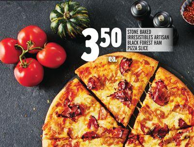 STONE BAKED IRRESISTIBLES ARTISAN BLACK FOREST HAM PIZZA SLICE