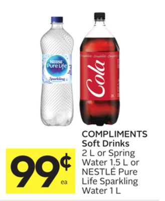 d5c8704a8b9 COMPLIMENTS Soft Drinks 2 L or Spring Water 1.5 L or NESTLÉ Pure Life  Sparkling Water 1 L