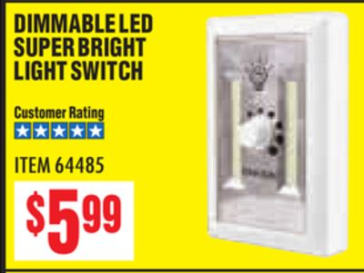 Get DIMMABLE LED SUPER BRIGHT LIGHT SWITCH for $5 99 in