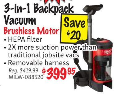 d3579e960 De 3-in-1 Backpack Vacuum Save Brushless Motor $20 • HEPA filter • 2X more  suction power than traditional jobsite vacs • Removable harness Reg.
