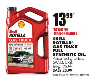 Get SHELL ROTELLA® GAS TRUCK FULL SYNTHETIC OIL for $13 99 in West