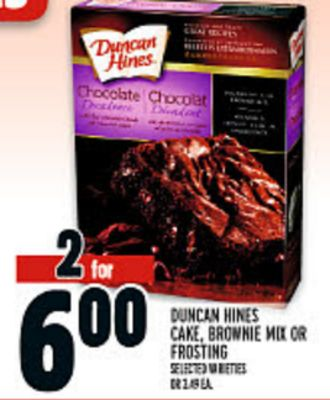 DUNCAN HINES CAKE, BROWNIE MIX OR FROSTING