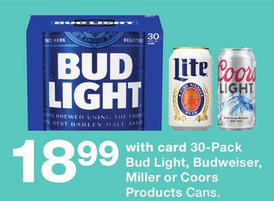 Bud Light Budweiser Miller Or Coors Products Cans
