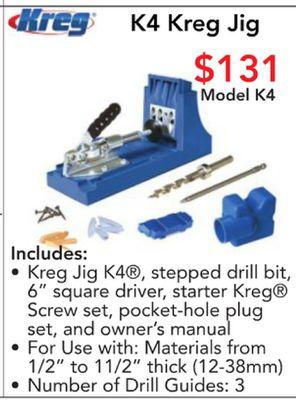 Get reg K4 Kreg Jig $131 Model K4 plp Includes: Kreg Jig K4