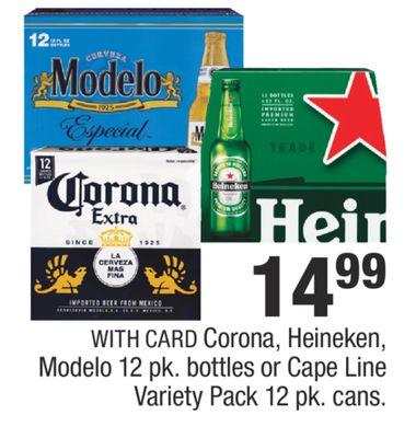 Corona Heineken Modelo 12 Pk Bottles Or Cape Line Variety