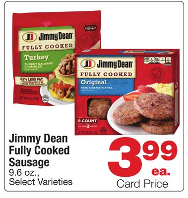 Get Jimmy Dean Fully Cooked Sausage with $3 99 in Houston