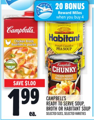 CAMPBELL'S READY TO SERVE SOUP, BROTH OR HABITANT SOUP
