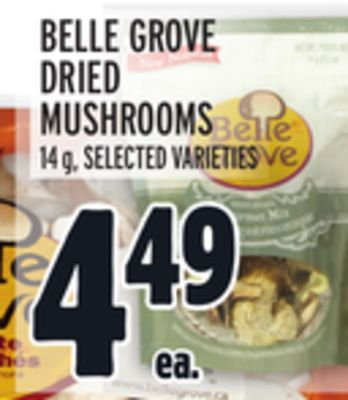 BELLE GROVE DRIED MUSHROOMS