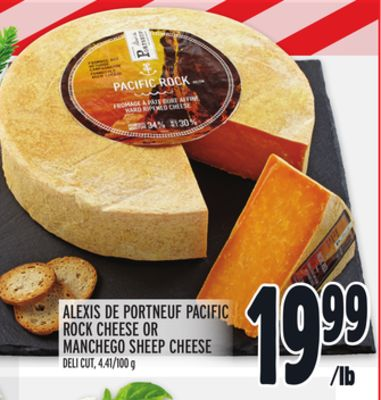 ALEXIS DE PORTNEUF PACIFIC ROCK CHEESE OR MANCHEGO SHEEP CHEESE