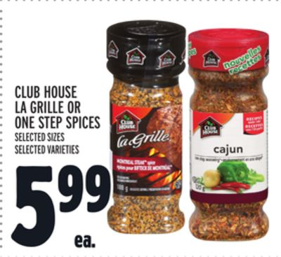 CLUB HOUSE LA GRILLE OR ONE STEP SPICES