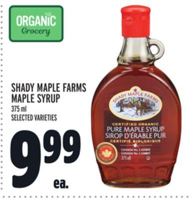 SHADY MAPLE FARMS MAPLE SYRUP