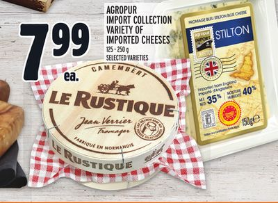 AGROPUR IMPORT COLLECTION VARIETY OF IMPORTED CHEESES