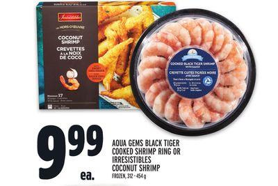 AQUA GEMS BLACK TIGER COOKED SHRIMP RING OR IRRESISTIBLES COCONUT SHRIMP