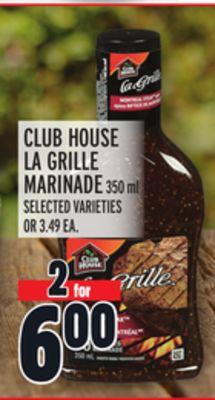 CLUB HOUSE LA GRILLE MARINADE