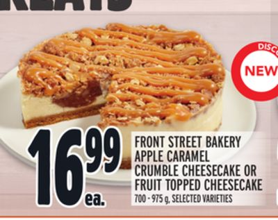 FRONT STREET BAKERY APPLE CARAMEL CRUMBLE CHEESECAKE OR FRUIT TOPPED CHEESECAKE