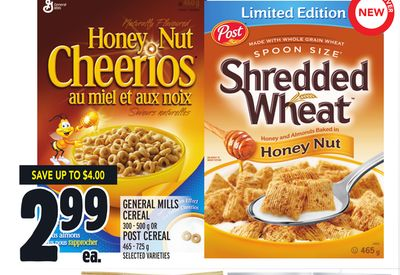 GENERAL MILLS CEREAL 300-500 g OR POST CEREAL 465 - 725 g