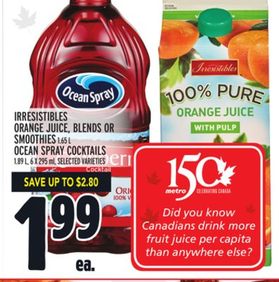 IRRESISTIBLES ORANGE JUICE, BLENDS OR SMOOTHIES 1.65 L OCEAN SPRAY COCKTAILS 1.89 L, 6 X 295 ml