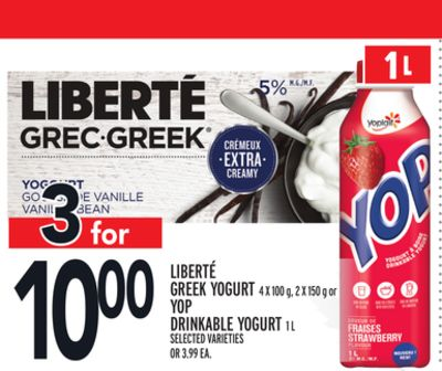 LIBERTÉ GREEK YOGURT 4 X 100 g, 2 X 150 g or YOP DRINKABLE YOGURT 1 L