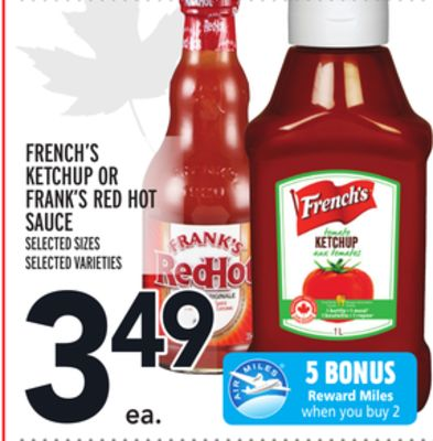 FRENCH'S KETCHUP OR FRANK'S RED HOT SAUCE
