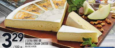 L'EXTRA BRIE OR DOUBLE CREAM CHEESE