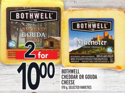 BOTHWELL CHEDDAR OR GOUDA CHEESE