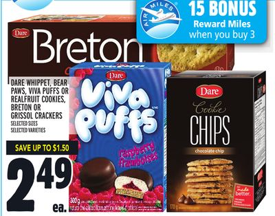 DARE WHIPPET, BEAR PAWS, VIVA PUFFS OR REALFRUIT COOKIES, BRETON OR GRISSOL CRACKERS