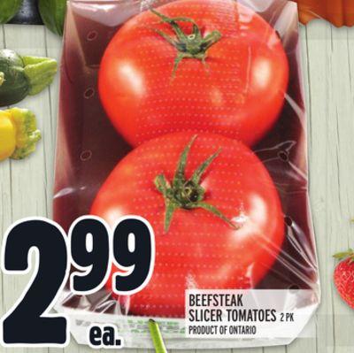 BEEFSTEAK SLICER TOMATOES