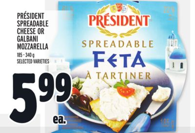 PRÉSIDENT SPREADABLE CHEESE OR GALBANI MOZZARELLA