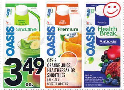 OASIS ORANGE JUICE, HEALTHBREAK OR SMOOTHIES