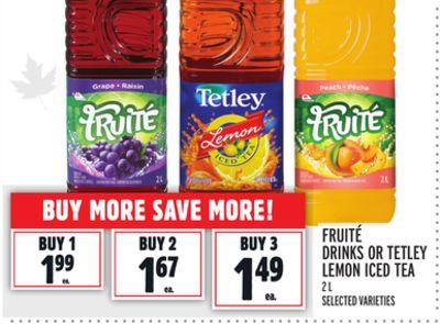 FRUITÉ DRINKS OR TETLEY LEMON ICED TEA
