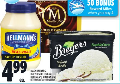 MAGNUM BARS, BREYERS ICE CREAM, HELLMAN'S MAYONNAISE