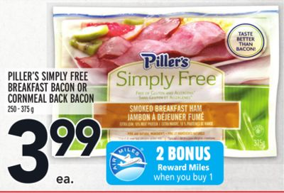 PILLER'S SIMPLY FREE BREAKFAST BACON OR CORNMEAL BACK BACON