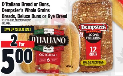 D'Italiano Bread or Buns, Dempster's Whole Grains Breads, Deluxe Buns or Rye Bread
