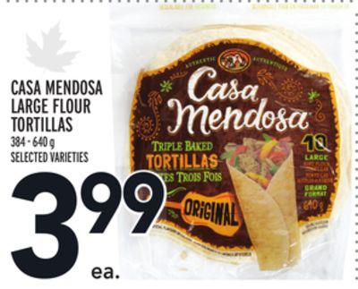 CASA MENDOSA LARGE FLOUR TORTILLAS