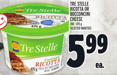 TRE STELLE RICOTTA OR BOCCONCINI CHEESE