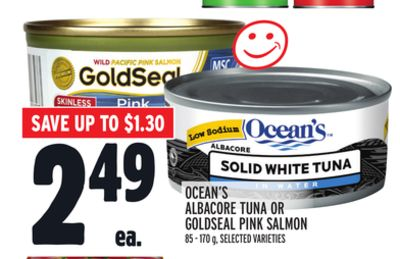 OCEAN'S ALBACORE TUNA OR GOLDSEAL PINK SALMON