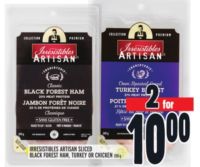 IRRESISTIBLES ARTISAN SLICED BLACK FOREST HAM, TURKEY OR CHICKEN