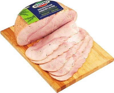 MASTRO ROSEMARY OR TUSCANY ROASTED HAM DELI SLICED
